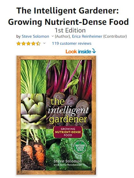 The Intelligent Gardener - Growing Nutrient Dense Food