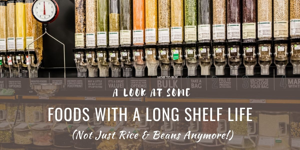 Foods with a Long Shelf Life