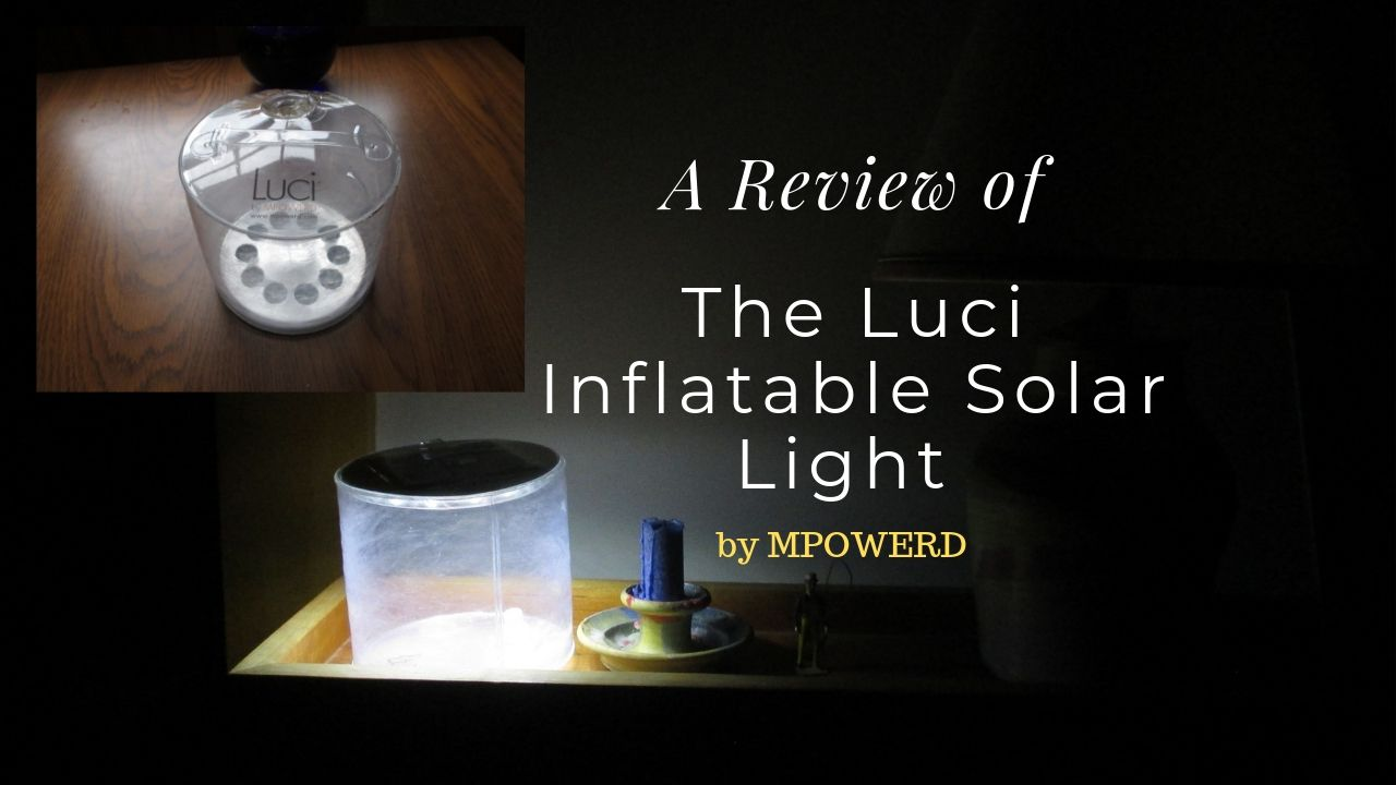 Luci Inflatable Solar Light Review
