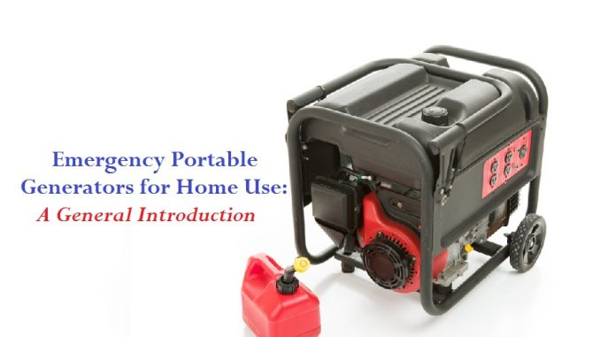 Emergency Portable Generators for Home Use - Introduction