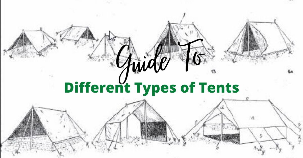 Different Types of Tents
