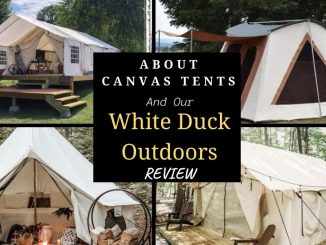 Canvas Tents - White Duck Outdoors Review